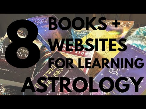 Top 8 Best Books + Websites for Learning Astrology!