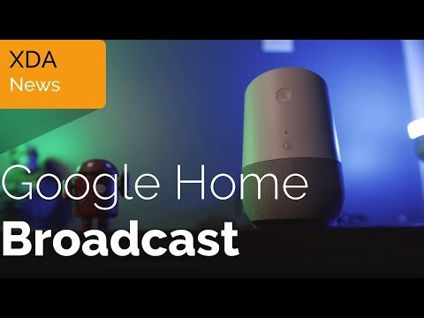 New Google Home Broadcast Feature is AWESOME!