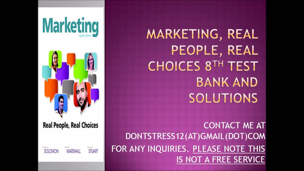marketing real people real choices 4th edition solomon marshall Marketing: real people, real choices, fourth canadian edition plus by michael r solomon, greg w marshall  real people, real choices, fourth canadian edition.