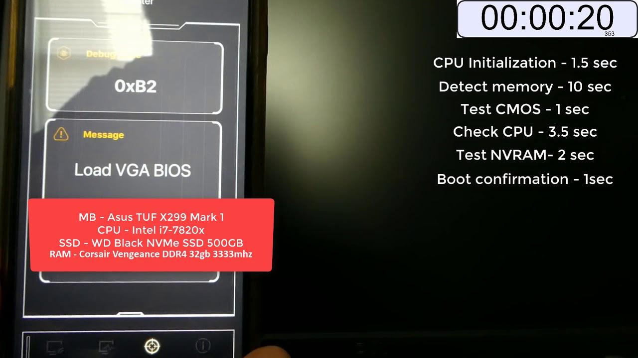 45 seconds Long boot Asus TUF X299 Mark1, 8 core i7-7820x, 32GB RAM