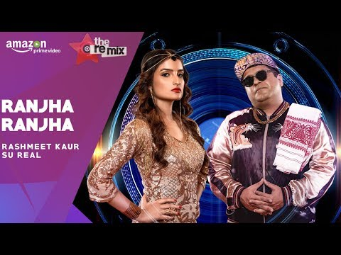 Ranjha Ranjha - The Remix | Amazon Prime Original | Episode