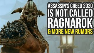 Assassin's Creed Ragnarok Is Not The Name Of Assassin's Creed 2020 & More New Rumors (AC Ragnarok)