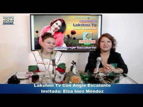 Lakshmi Tv con Angie Escalante (Elsa Ines Mendez y Oleda Maldonado)