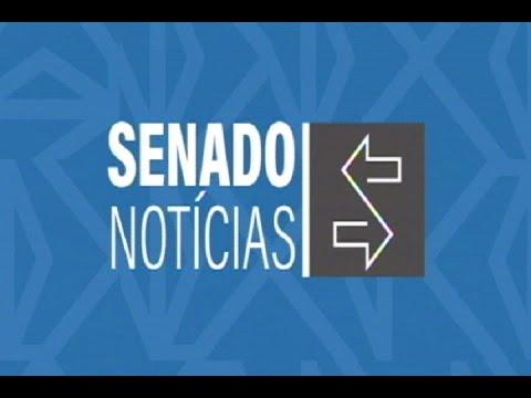 Edição da manhã: Senadores aprovam novas regras para a certificação de filantrópicas