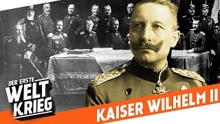 "Wer war ""Kaiser Wilhelm ll""? - Porträt"