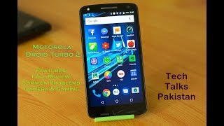 Motorola Droid Turbo 2 Review in Urdu - TechTalksPakistan