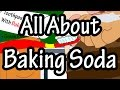 Baking Soda - What is Baking Soda Made Of - How Is Baking Soda Used