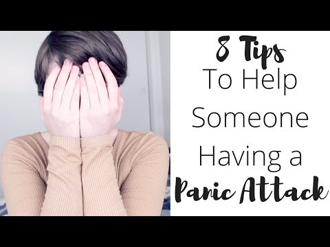 8 Tips to Help Someone Through a Panic Attack