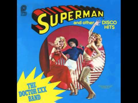 The Doctor Exx Band - Superman Theme (Disco Version)