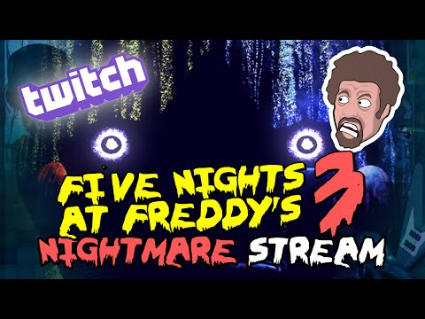 TWITCH STREAM - Five Nights at Freddy's 3 (NIGHTMARE MODE) - With Josh! (3/19/15)