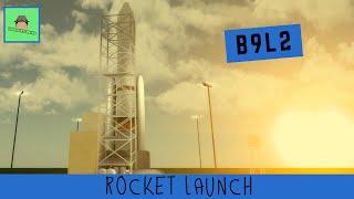 B9L2 Rocket Launch   ROBLOX