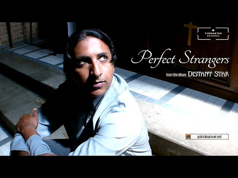 Patrick Samuel - Perfect Strangers (official video)
