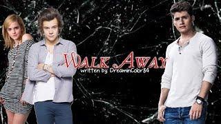Walk Away: 1x02 [Stuck on Him]