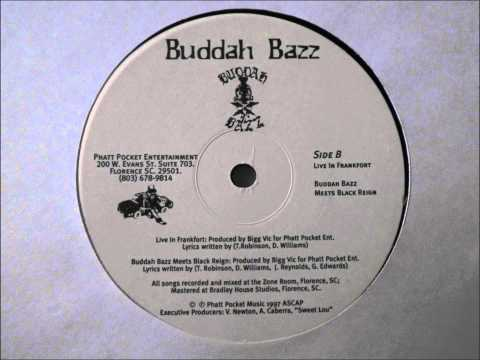 Buddah Bazz ft. Black Reign 1997 Hip Hop - Produced by Bigg Vic