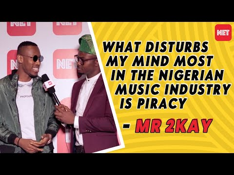 what disturbs my mind most in  the Nigerian  music industry is piracy - Mr 2kay