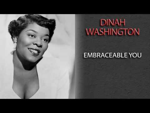 DINAH WASHINGTON - EMBRACEABLE YOU