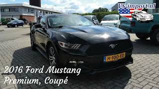 2016 Ford Mustang Premium Coupé | VS-import.nl