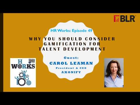 HR Works Podcast:  Why You Should Be Using Gamification for Talent Development