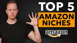 5 PERFECT Amazon FBA Niches For Your First Product