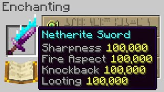 Minecraft, But Every Enchant Is Level 100,000...