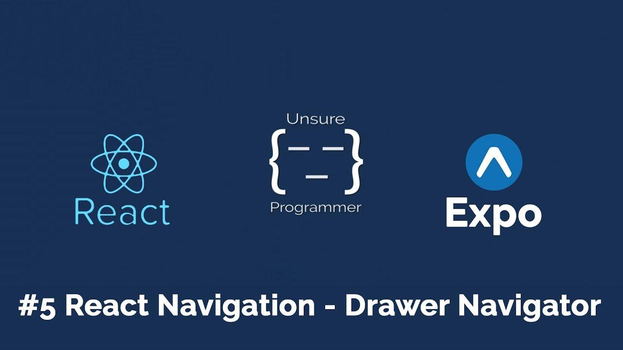 #5 React Native - React Navigation | Drawer Navigator