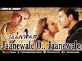 Download Jaanewale O.. Jaanewale - Lyrical  | Hindi Songs | Jaanwar | Best Bollywood Sad Songs MP3 song and Music Video