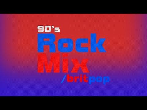 90's Rock Mix [Britpop]