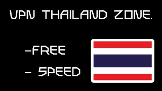 สอนติดตั้งและสมัครใช้งาน วีพีเอ็นประเทศไทยฟรี-VPN THAILAND FREE