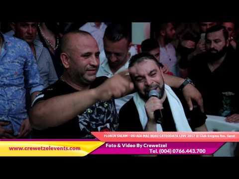 FLORIN SALAM - DE-AIA MAI BEAU CATEODATA LIVE 2017 @ Club Enigma Rm. Sarat
