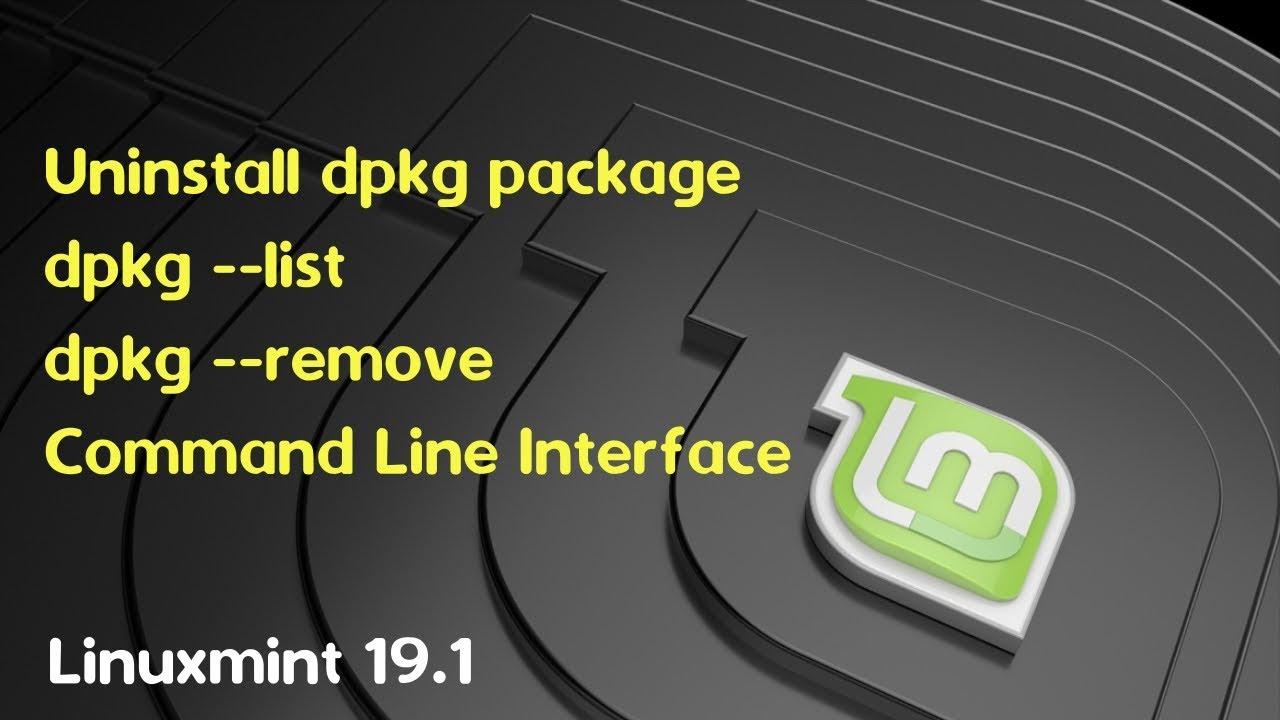 uninstall package dpkg linuxmint 19 1