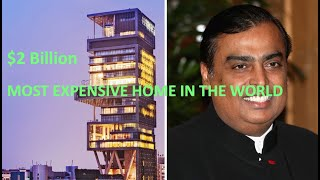 The Most Expensive $2 Billion House In The World   mukesh ambani   India