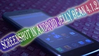How To Take Screenshot In Android Jelly Bean 4.1.2 And Micromax Canvas HD A116