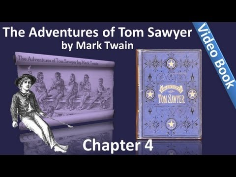 Chapter 04 - The Adventures of Tom Sawyer by Mark Twain - Showing Off In Sunday-school