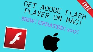 HOW TO INSTALL ADOBE FLASH PLAYER ON MacOS (NEW 2017 UPDATED) FREE!!