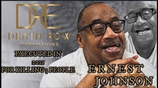 Ernest Johnson Death Row D.O.D OCT 5, 2021- SHOULD HE HAVE BEEN TAKEN OFF OF DEATH ROW?