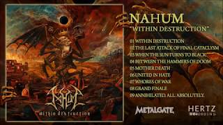 NAHUM - Within Destruction [Full Album] - death metal / thrash metal