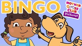 BINGO | Mother Goose Club Playhouse Kids Song