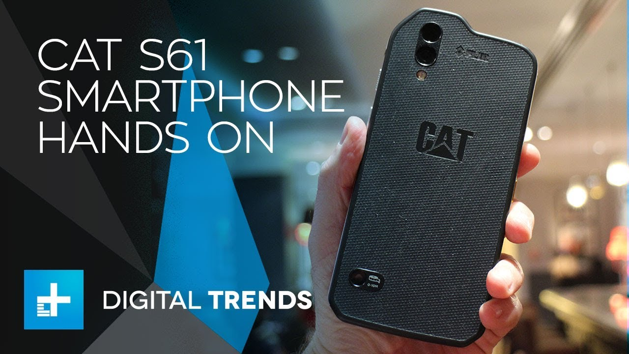 online store c3bf6 974c0 Cat S61 Smartphone - Hands On Review