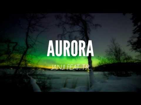Janji feat. T.R. - Aurora