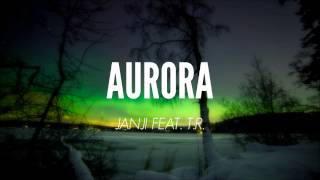 Download lagu Janji feat. T.R. - Aurora