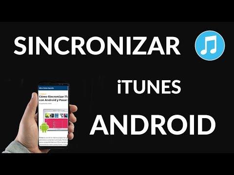 Cómo Sincronizar iTunes con Android y Pasar Música