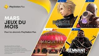 PlayStation Plus | Mars 2021 | FF VII Remake, Remnant, Farpoint, Maquette et Destuction AllStars