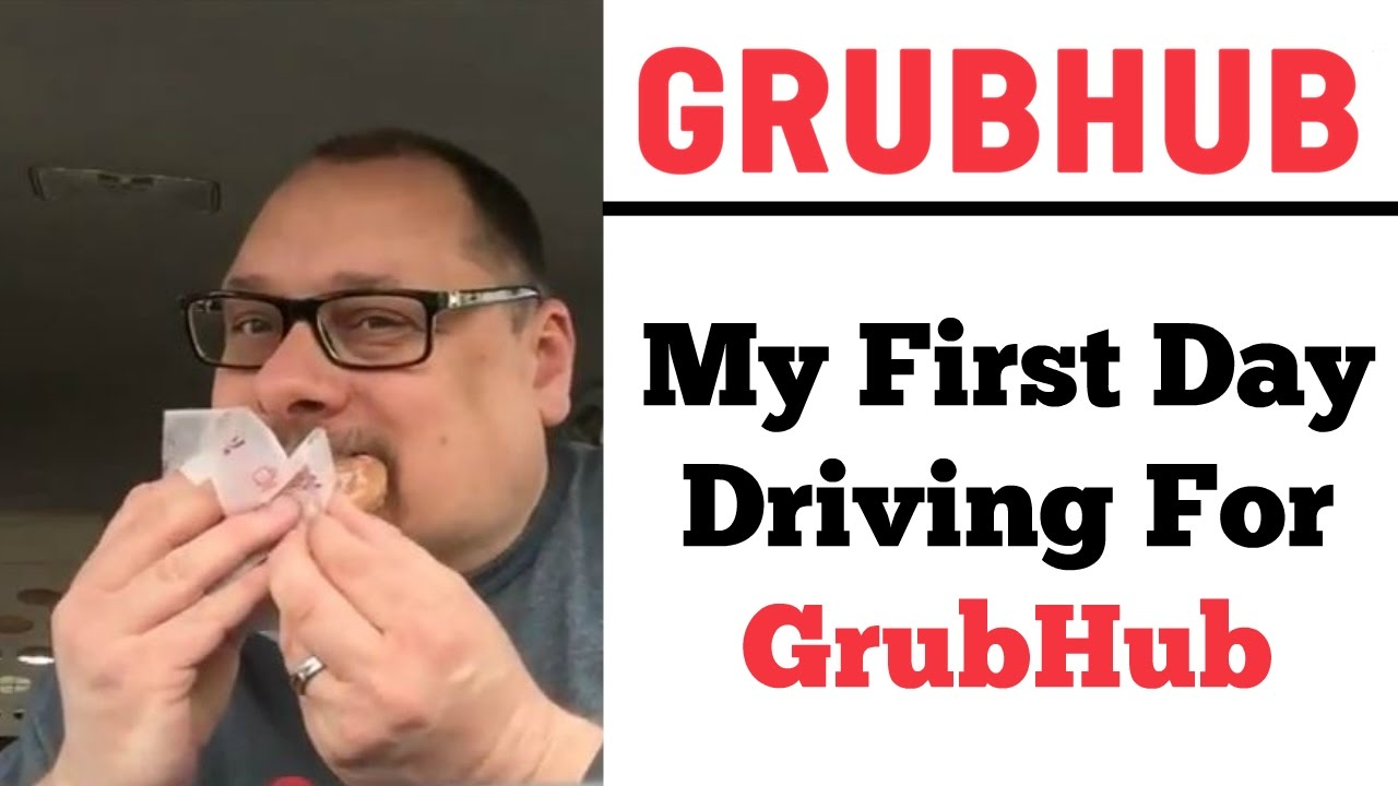 Grubhub First Day Driving Eating Customer S Food Order