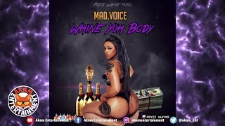 Mad Voice - Whine Yuh Body - September 2018