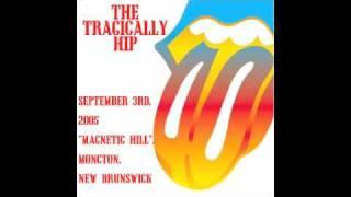 The Tragically Hip - 08 Wheat Kings - 2005-09-03