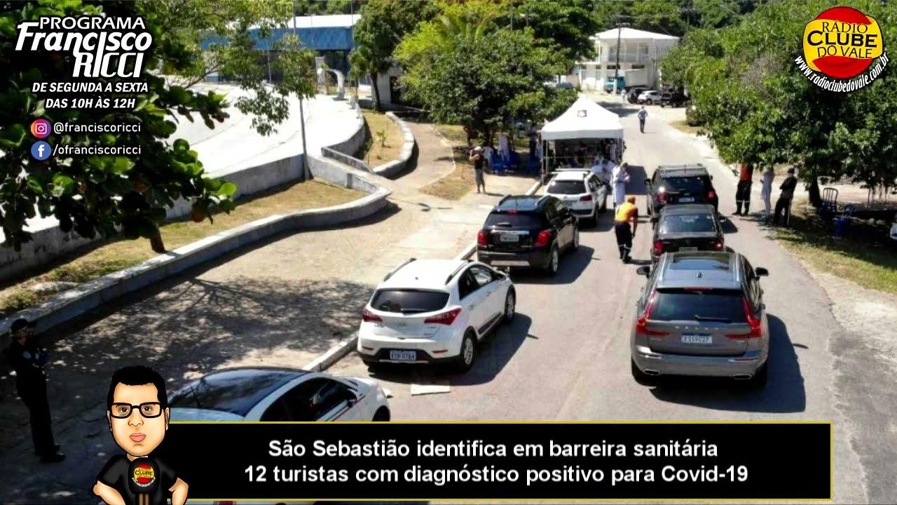São Sebastião identifica em barreira sanitária 12 turistas com diagnóstico positivo para Covid-19