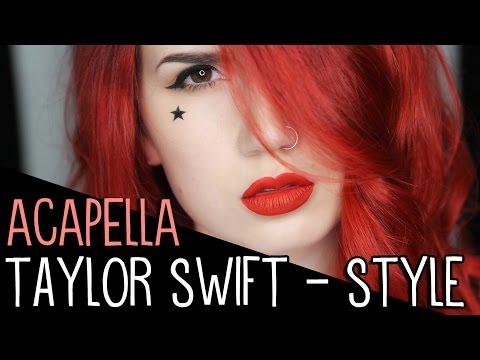 Taylor Swift - Style | Acapella