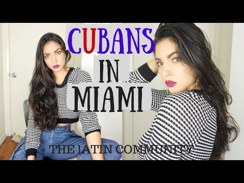 Cubans In Miami/The Latin Community