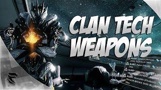 Warframe: Best Clan Tech Weapons