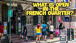 What is Open in the French Quarter New Orleans?